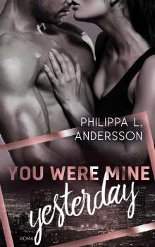 Philippa L. Andersson: You Were Mine Yesterday, Buch