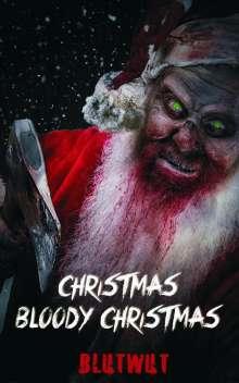 Mario Steinmetz: Christmas, Bloody Christmas, Buch
