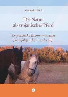 Alexandra Sitch: Die Natur als trojanisches Pferd, Buch