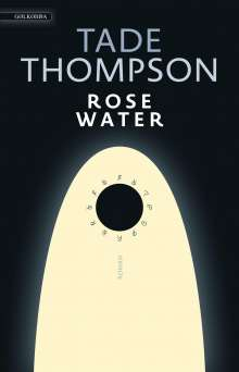 Tade Thompson: Rosewater, Buch