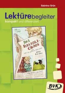 Katja Reider: Das Ravioli-Chaos- Lektürebegleiter - kompakt und differenziert, Buch