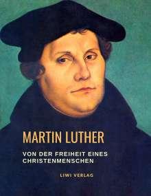Martin Luther: Von der Freiheit eines Christenmenschen, Buch