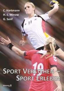 Christian Hartmann: Sport verstehen - Sport erleben, Buch
