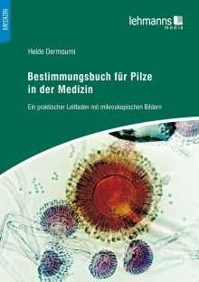Heide Dermoumi: Bestimmungsbuch für Pilze in der Medizin, Buch