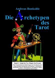 Andreas Bunkahle: Die Archetypen des Tarot 01, Buch