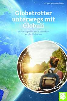Yvonne Höflinger: Globetrotter unterwegs mit Globuli, Buch