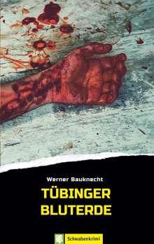 Werner Bauknecht: Tübinger Bluterde, Buch