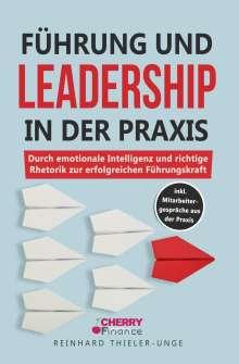 Reinhard Thieler-Unge: Führung und Leadership in der Praxis, Buch