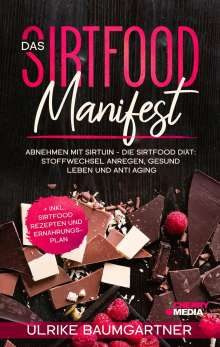 Ulrike Baumgartner: Das Sirtfood Manifest, Buch