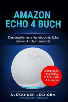 Lechoba Alexander: Amazon Echo 4 Buch, Buch