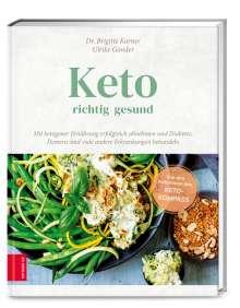 Brigitte Karner: Keto - richtig gesund, Buch