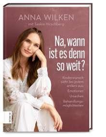 Anna Wilken: Na, wann ist es denn so weit?, Buch