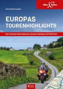 Hans Michael Engelke: EuropasTourenhighlights, Buch