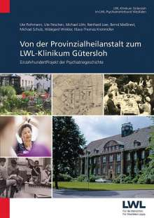 Ute Pothmann: Von der Provinzialheilanstalt zum LWL-Klinikum Gütersloh, Buch