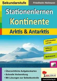 Friedhelm Heitmann: Stationenlernen Kontinente / Arktis & Antarktis, Buch