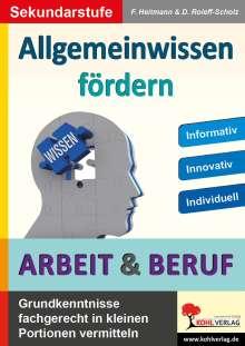 Friedhelm Heitmann: Allgemeinwissen fördern ARBEIT & BERUF, Buch