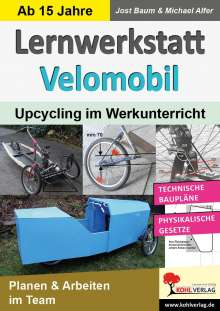 Jost Baum: Lernwerkstatt Velomobil, Buch