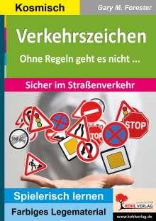 Gary M. Forester: Verkehrszeichen, Buch