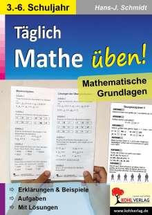 Hans-J. Schmidt: Täglich Mathe üben!, Buch
