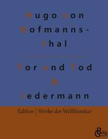 Hugo Von Hofmannsthal: Der Tor und der Tod & Jedermann, Buch