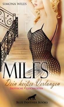 Simona Wiles: MILFS - Dein heißes Verlangen   Erotische Geschichten, Buch