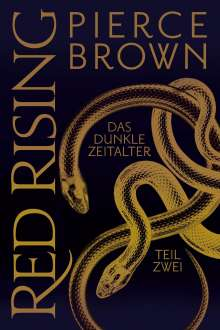 Pierce Brown: Red Rising: Das dunkle Zeitalter - Teil 2, Buch