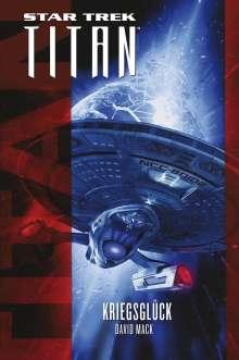 David Mack: Star Trek - Titan: Kriegsglück, Buch