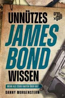 Danny Morgenstern: Unnützes James Bond Wissen, Buch