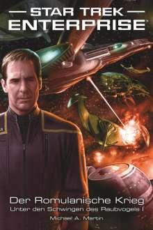 Michael A. Martin: Star Trek - Enterprise 4: Der Romulanische Krieg - Unter den Schwingen des Raubvogels 1, Buch