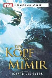 Richard Lee Byers: Marvel -  Legenden von Asgard - Der Kopf des Mimir, Buch