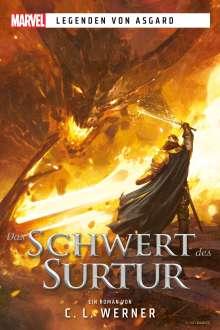 C. L. Werner: Marvel | Legenden von Asgard - Das Schwert des Surtur, Buch
