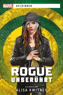 Alisa Kwitney: Marvel   Heldinnen: Rogue unberührt, Buch