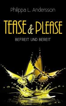 Philippa L. Andersson: Tease & Please - befreit und bereit, Buch