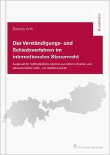 Daniela Arth: Das Verständigungs- und Schiedsverfahren im internationalen Steuerrecht, Buch
