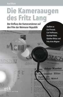 Axel Block: Die Kameraaugen des Fritz Lang, Buch