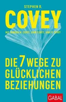 Stephen R. Covey: Die 7 Wege zu glücklichen Beziehungen, Buch