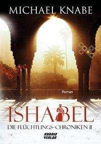 Michael Knabe: Ishabel, Buch