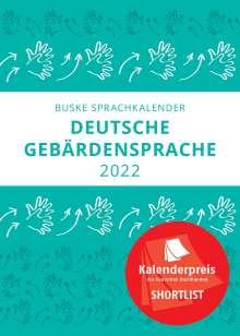 Thomas Finkbeiner: Sprachkalender der Deutschen Gebärdensprache 2022, Kalender