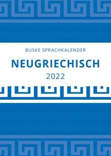 Symela Donizelli: Sprachkalender Neugriechisch 2022, Kalender