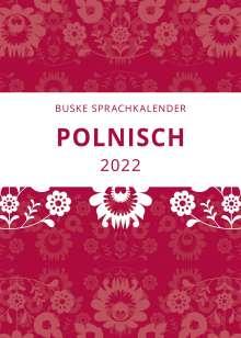 Aleksander-Marek Sadowski: Sprachkalender Polnisch 2022, Kalender