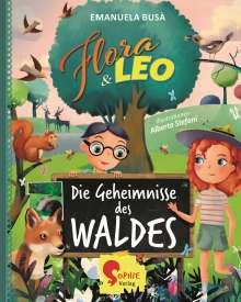 Emanuela Busà: Flora & Leo, Die Geheimnisse des Waldes, Buch