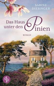Sabine Diesinger: Das Haus unter den Pinien, Buch