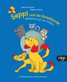 Johanna Fischer: Seppl und die Rasselbande, Buch