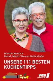 Bernd Neuner-Duttenhofer: Unsere 111 besten Küchentipps, Buch