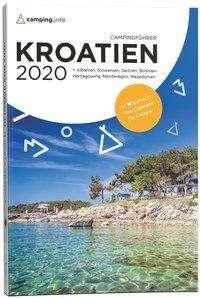 Campingführer Kroatien 2020 , Albanien, Bosnien-Herzigowina, Mazedonien, Serbien und Slowenien, Buch