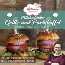 Güldane Altekrüger: Die Wölkchenbäckerei: Wölkchenleichtes Grill- und Partybuffet, Buch