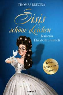 Thomas Brezina: Sisis schöne Leichen, Buch