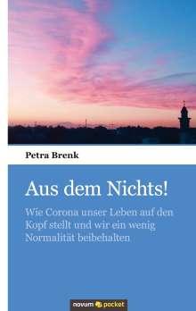 Petra Brenk: Aus dem Nichts!, Buch