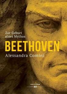 Alessandra Comini: Beethoven - Die Geburt eines Mythos, Buch