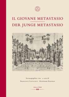 Der junge Metastasio   Il Giovana Metastasio, Buch